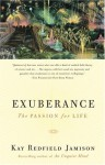 Exuberance: The Passion for Life - Kay Redfield Jamison