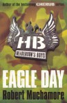 Eagle Day - Robert Muchamore