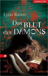 Das Blut des Dämons - Lynn Raven