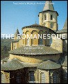 Romanesque: Towns, Cathedrals and Monasteries (Taschen's World Architecture) - Xavier Barral i Altet, Henri Stierlin, Anne Stierlin, Claude Huber