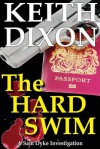 The Hard Swim - Keith Dixon