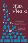A Study of Thinking (Social Science Classics Series) - Jerome S. Bruner