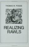 Realizing Rawls - Thomas W. Pogge