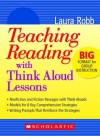 Teaching Reading With Think Aloud Lessons - Laura Robb