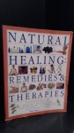 Natural healing: remedies & therapies: Nature's way to health, relaxation and vitality: a complete practical guide - Mark Evans