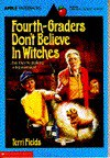 Fourth Graders Dont Believe in Witches (An Apple Paperback) - Terri Fields