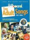 Joel Whitburn Presents Billboard Top Adult Songs (1961-2006) - Joel Whitburn
