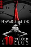 The Ten O'Clock Club - Edward Tailor
