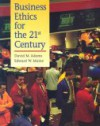 Business Ethics for the 21st Century - David Adams