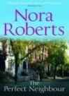 The Perfect Neighbor (MacGregors, #11) - Nora Roberts