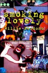 Smoking Lovely [With CD] - Willie Perdomo