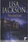 Noire était la nuit - Lisa Jackson