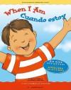 When I Am/Cuando Estoy - Gladys Rosa-Mendoza, Dana Regan