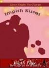 Impish Kisses - Blyth Nyx