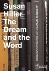 The Dream and the Word: Susan Hiller - Susan Hiller
