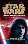 Siege (Star Wars: Clone Wars Gambit #2) - Karen Miller