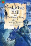 Gallows Hill: And The Ghostly Penny - Martin Waddell