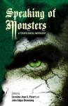 Speaking of Monsters: A Teratological Anthology - Caroline Joan S. Picart, John Edgar Browning