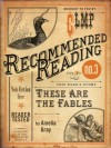 These Are the Fables (Electric Literature's Recommended Reading) - Amelia Gray, Steph Opitz