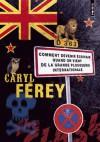 Comment devenir écrivain quand on vient de la grande plouquerie internationale - Caryl Férey