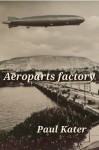 Aeroparts Factory - Paul Kater