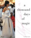 A Thousand Days of Magic: Dressing Jacqueline Kennedy for the White House - Oleg Cassini
