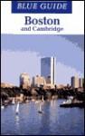 Blue Guide Boston and Cambridge - John Freely
