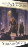 Streams of Silver (Forgotten Realms: Icewind Dale, #2; Legend of Drizzt, #5) - R.A. Salvatore
