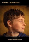 The Tom Barber Trilogy: Volume I: Uncle Stephen, the Retreat, and Young Tom - Forrest Reid, Michael Matthew Kaylor