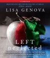 Left Neglected - Lisa Genova, Sarah Paulson