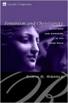 Feminism and Christianity: Questions and Answers in the Third Wave - Caryn D. Riswold