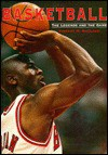 Basketball: The Legends and the Game - Vincent M. Mallozzi
