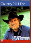 John Anderson -- Country 'Till I Die: Piano/Vocal/Chords - John Anderson
