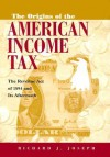 The Origins of the American Income Tax: The Revenue Act of 1894 and Its Aftermath - Richard J. Joseph