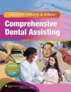 Lww Comprehensive Dental Assisting Text, Study Guide & Prepu Package - Lippincott Williams & Wilkins, Lippincott Williams & Wilkins