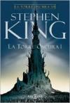 La Torre Oscura 1 (La Torre Oscura, #7) - Verónica Canales, Stephen King
