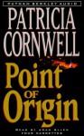Point Of Origin - Patricia Cornwell, Joan Allen