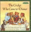The Cricket Who Came to Dinner - Else Holmelund Minarik