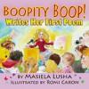 Boopity Boop! Writes Her First Poem - Masiela Lusha, Romi Caron