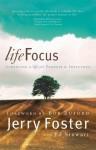 Lifefocus: Achieving a Life of Purpose and Influence - Jerry Foster, Ed Stewart