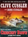 Crescent Dawn (Dirk Pitt, 21) - Scott Brick, Clive Cussler