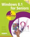 Windows 8.1 for Seniors in Easy Steps - Michael Price