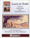 Learn to Yodel Book With CD - Cathy Fink, Tod Whittemore