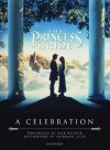 The Princess Bride: A Celebration - Rob Reiner, Norman Lear