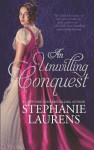 An Unwilling Conquest (Lester Family) - Stephanie Laurens