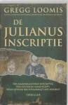 De Julianus Inscriptie - Gregg Loomis