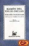 Tirano Banderas - Ramón del Valle-Inclán, Alonso Zamora Vicente