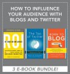 How to Influence Your Audience with Blogs and Twitter EBOOK BUNDLE - Mark Schaefer