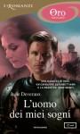 L'uomo dei miei sogni (I Romanzi Oro) (Italian Edition) - Jude Deveraux