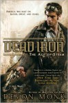 Dead Iron (Age of Steam #1) - Devon Monk